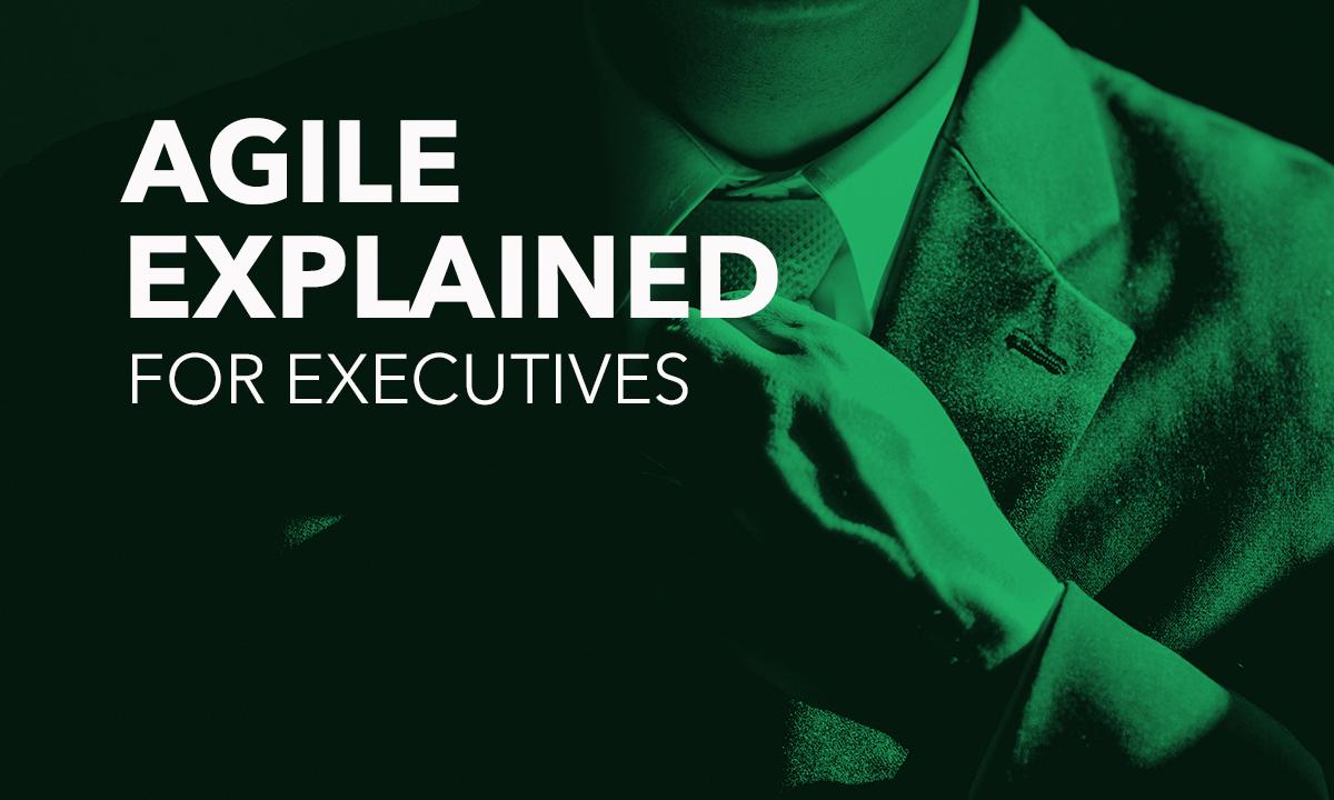 3_agileexplained_forexecutives